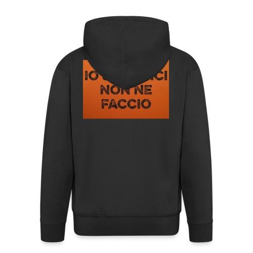 Canotta IoSacrificiNonNeFaccio 2016 - Felpa con zip Premium da uomo