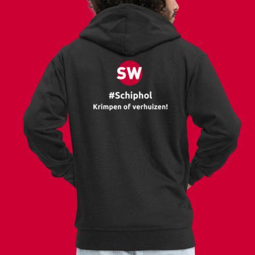#Schiphol - krimpen of verhuizen! - Mannenjack Premium met capuchon
