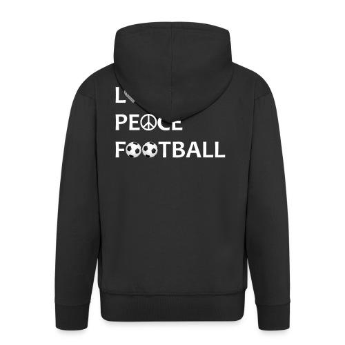 Football Shirt Love Peace Football black - Men's Premium Hooded Jacket