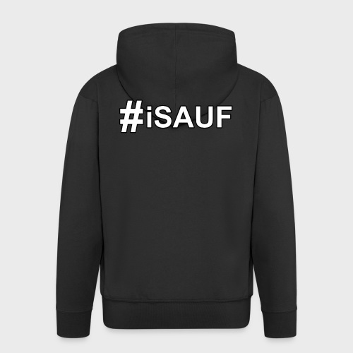Hashtag iSauf - Männer Premium Kapuzenjacke