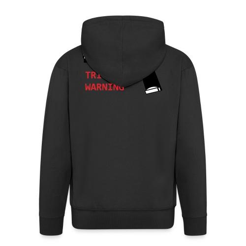 Anti-Snowflake Trigger Warning Collection - Men's Premium Hooded Jacket
