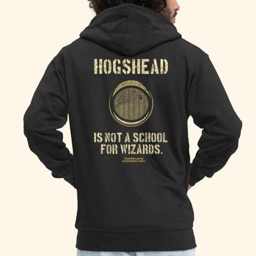 Whisky Spruch Hogshead Is Not A School For Wizards - Männer Premium Kapuzenjacke