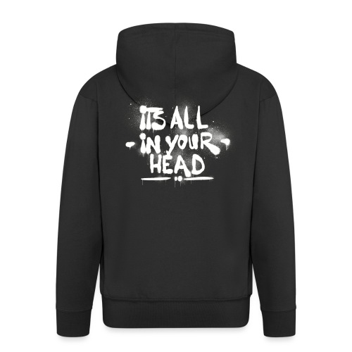 It´s All In Your Head - Herre premium hættejakke