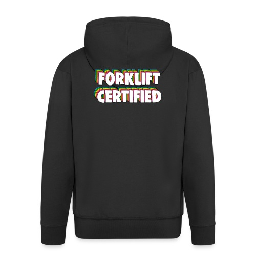 Forklift Certification Meme - Men's Premium Hooded Jacket
