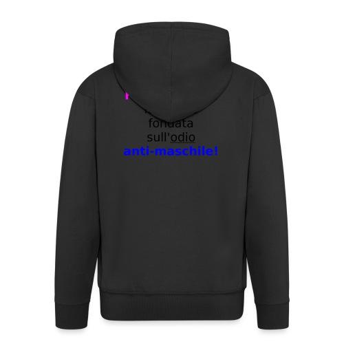 Femminismo misandrico - Felpa con zip Premium da uomo