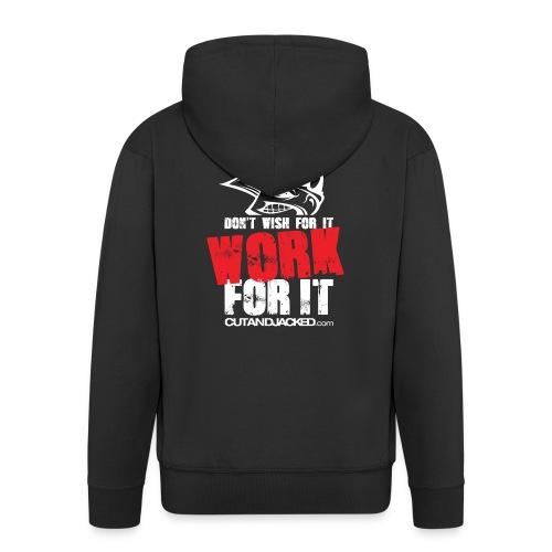 Work for it (wht) - Men's Premium Hooded Jacket