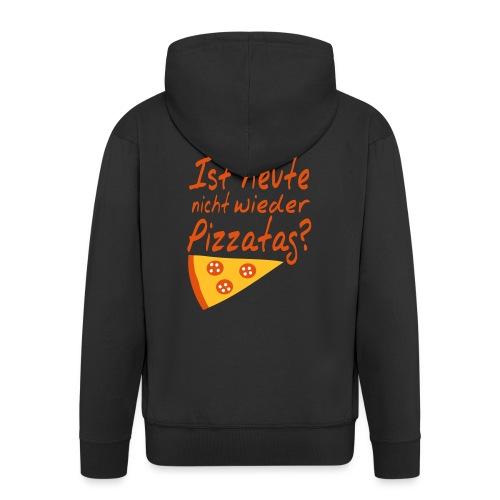 Pizzatag Pizza Pizzeria Pizza-Fan Geschenk Spruch - Männer Premium Kapuzenjacke