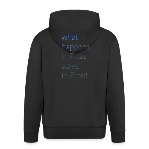 What happens in Zrce, stays in Zrce! - Männer Premium Kapuzenjacke