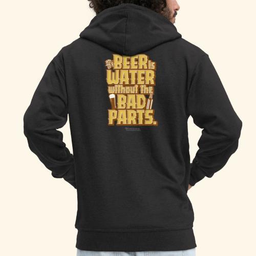 Bier Spruch Beer is Water without the Bad Parts - Männer Premium Kapuzenjacke