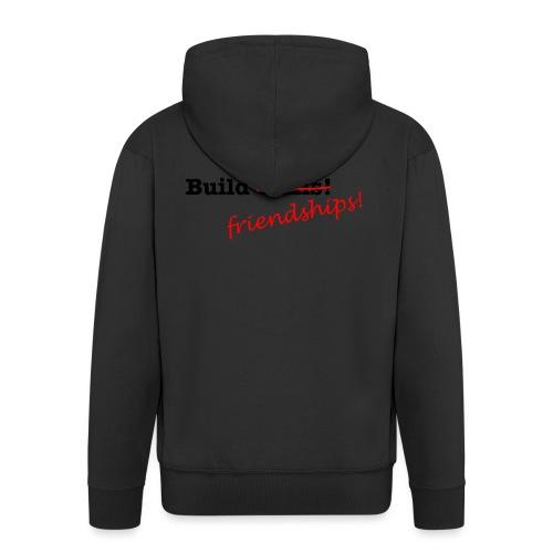 Build Friendships, not walls! - Men's Premium Hooded Jacket
