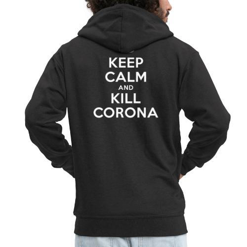 KEEP CALM and KILL CORONA - Männer Premium Kapuzenjacke