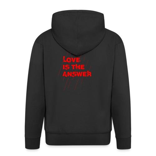 Love is the answer - Felpa con zip Premium da uomo