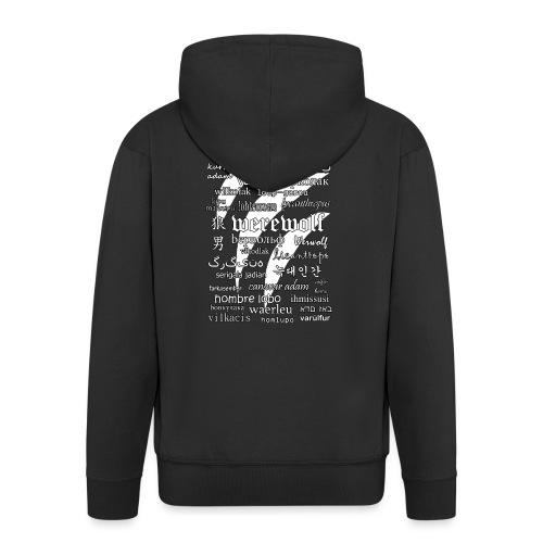 Werewolf in 33 Languages (Black Ver.) - Men's Premium Hooded Jacket