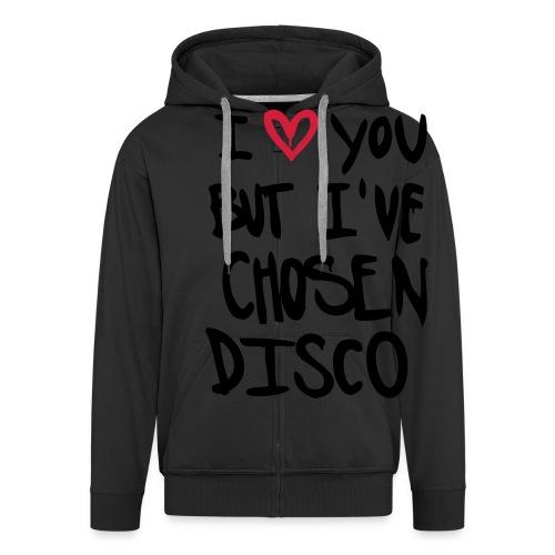 I love you but disco... - Männer Premium Kapuzenjacke