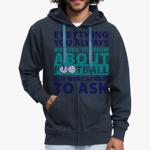 Todo sobre el fútbol - Chaqueta con capucha premium hombre