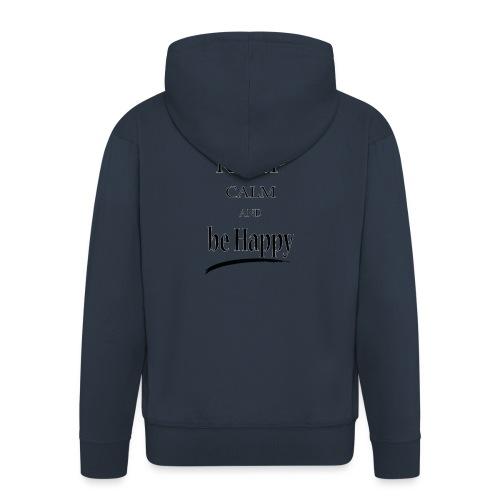 keep_calm and_be_happy-01 - Felpa con zip Premium da uomo
