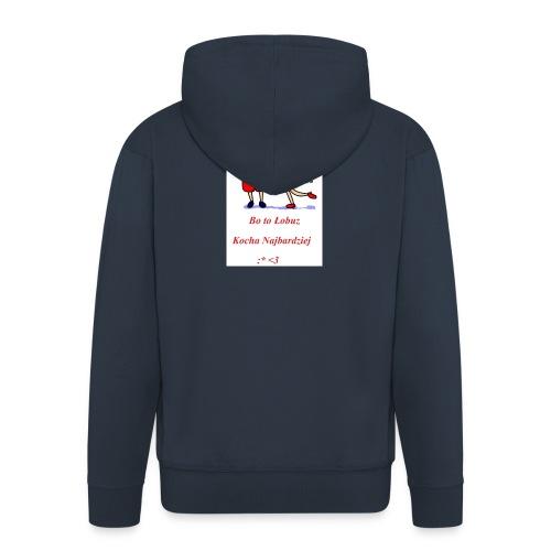 Łobuz kocha najbardziej - Rozpinana bluza męska z kapturem Premium