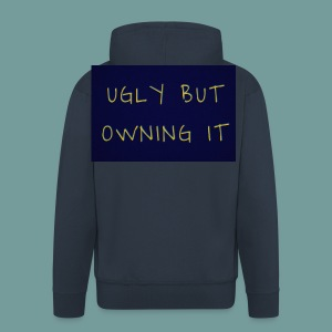 UGLY BUT OWNING IT - Men's Premium Hooded Jacket