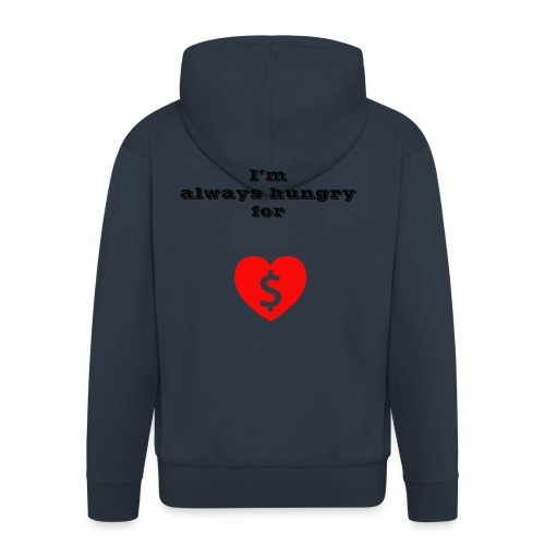 Money or Love - Men's Premium Hooded Jacket