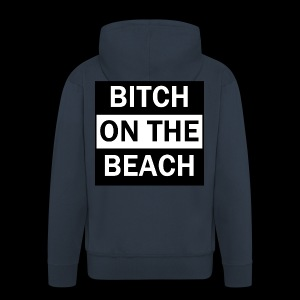 Bitch on the beach - Männer Premium Kapuzenjacke