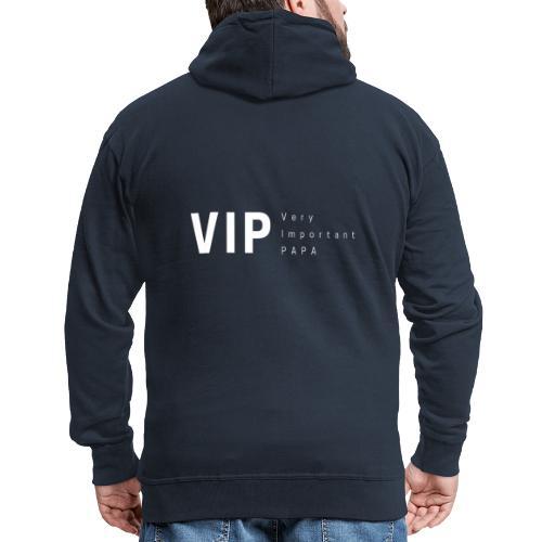 VIP: Very Important Papa - Veste à capuche Premium Homme