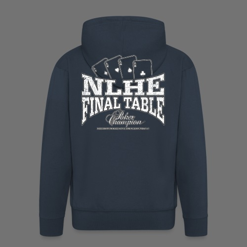 NLHE Final Table (white oldstyle) - Men's Premium Hooded Jacket