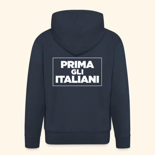 Prima gli italiani - Felpa con zip Premium da uomo