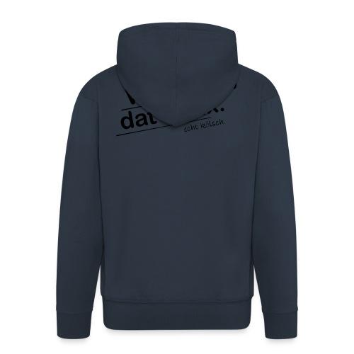 Wat nix is, dat is nix. - Männer Premium Kapuzenjacke