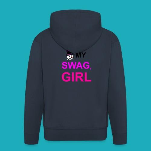 My Swag Stop Looking, Girl - Men's Premium Hooded Jacket