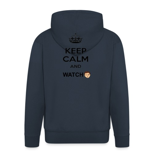 Keep Calm And Watch Anthonyos33 - Men's Premium Hooded Jacket