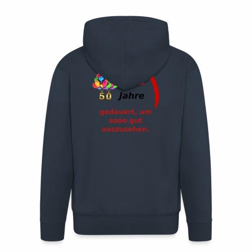 T-Shirt zum 50. Geburtstag Herren Spruch - Männer Premium Kapuzenjacke