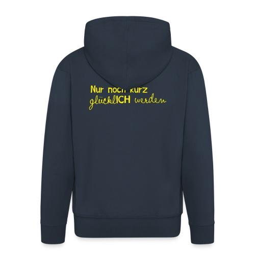 nurnochkurz schriftzug gelb 2 - Männer Premium Kapuzenjacke