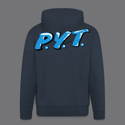 P.Y.T. Pretty Young Thing tee shirts - Men's Premium Hooded Jacket