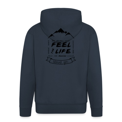 Feel the Life around you - Negro - Chaqueta con capucha premium hombre