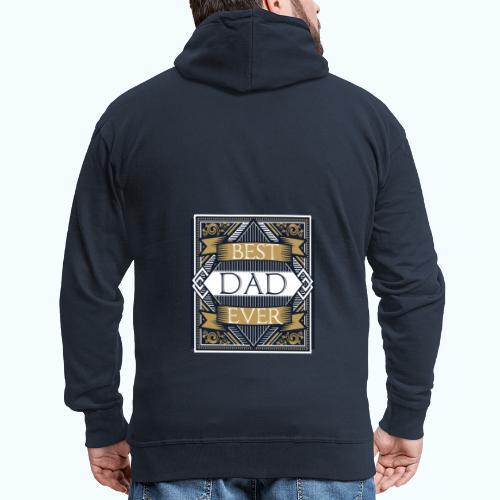 BEST DAD EVER - Men's Premium Hooded Jacket