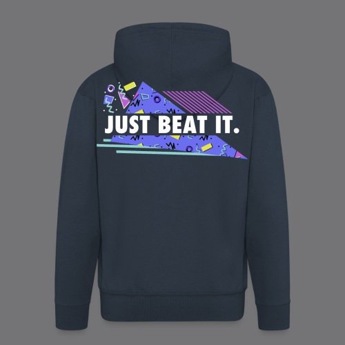 JUST BEAT IT black tee shirt - Men's Premium Hooded Jacket