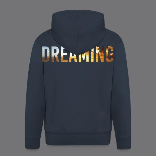 DREAMING Tee Shirts - Men's Premium Hooded Jacket