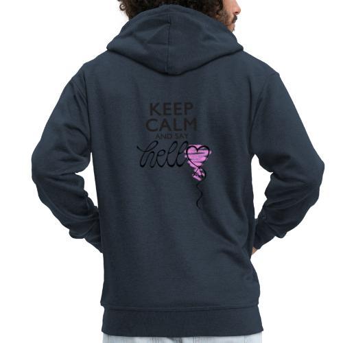 Keep calm and say hello - Männer Premium Kapuzenjacke