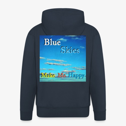 Blue Skies Make Me Happy - Premium Hettejakke for menn