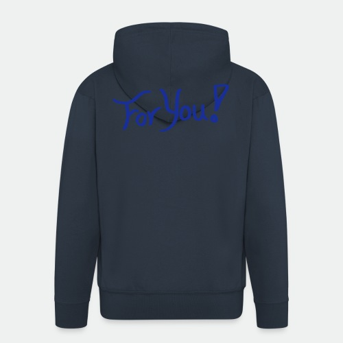 for you! - Men's Premium Hooded Jacket