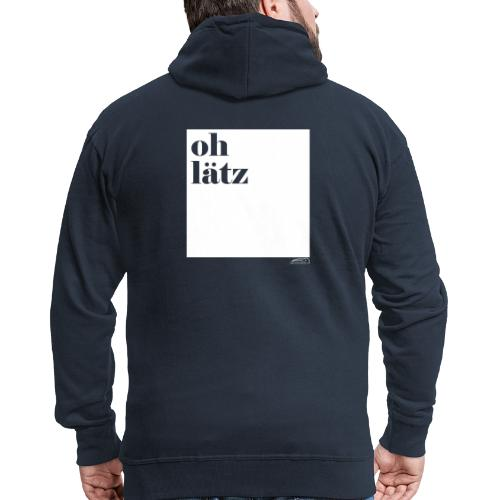 oh lätz - Männer Premium Kapuzenjacke