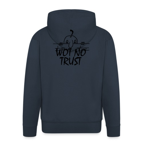 WOT NO TRUST - Men's Premium Hooded Jacket
