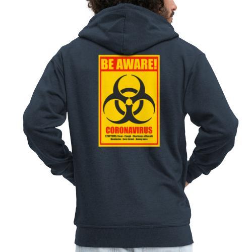 Be aware! Coronavirus biohazard - Men's Premium Hooded Jacket