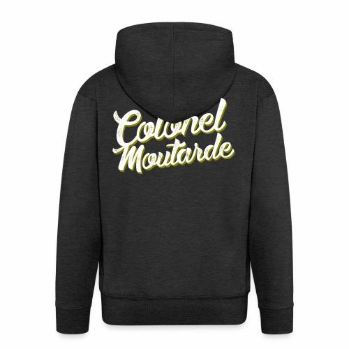 Colonel Moutarde - Veste à capuche Premium Homme