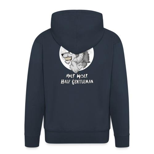 Half Wolf Half Gentleman - Rozpinana bluza męska z kapturem Premium