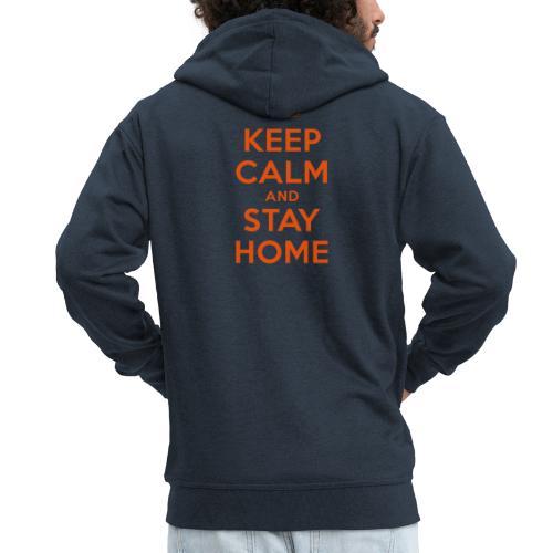 KEEP CALM and STAY HOME - Männer Premium Kapuzenjacke