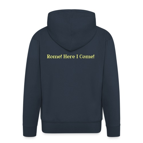 Tshirt_Rome_here_I_come - Mannenjack Premium met capuchon
