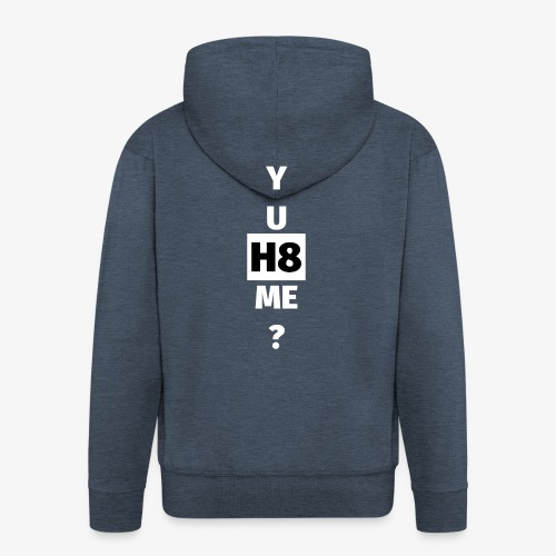YU H8 ME bright - Men's Premium Hooded Jacket