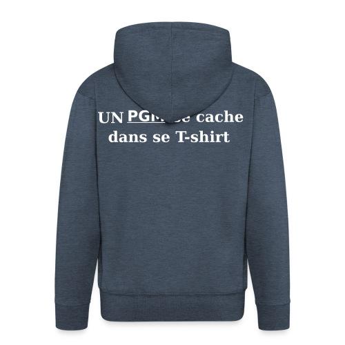 T-shirt gamer Un PGM se cache dans se T-shirt - Veste à capuche Premium Homme