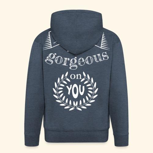 Happiness looks gorgeous on you - Männer Premium Kapuzenjacke